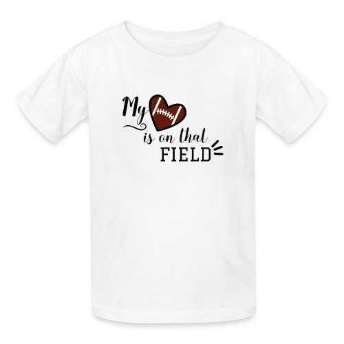 My Heart is on that field - Football Mom - Kids' T-Shirt