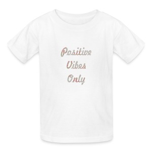 Positive Vibes Only - Kids' T-Shirt