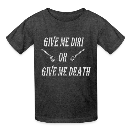 Give me diri or give me death - Kids' T-Shirt