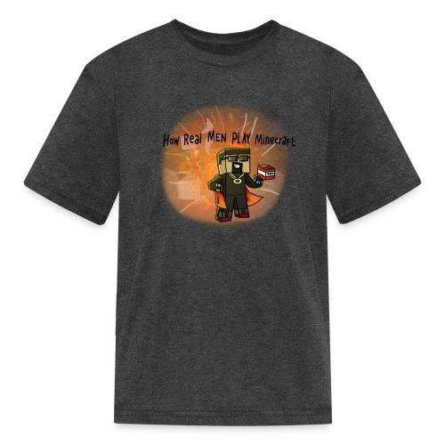 How REAL Men Play - Kids' T-Shirt