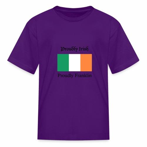 Proudly Irish, Proudly Franklin - Kids' T-Shirt