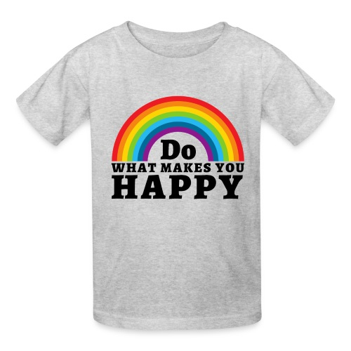 Do WHAT MAKES YOU HAPPY - Kids' T-Shirt
