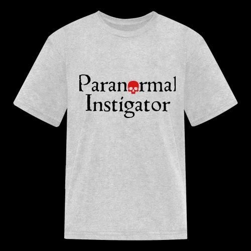 Paranormal Instigator - Kids' T-Shirt