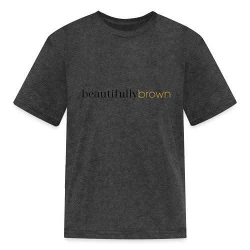 beautifullybrown - Kids' T-Shirt