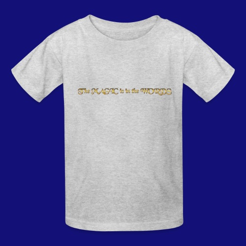 the magic is in the words - Kids' T-Shirt