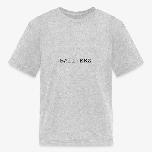 BALLERZ shirt - Kids' T-Shirt