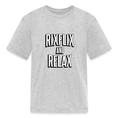 RixFlix and Relax - Kids' T-Shirt