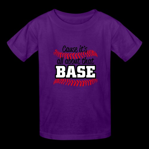all about that base - Kids' T-Shirt