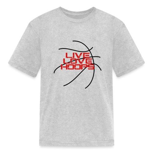 Live Love Hoops Basketball - Kids' T-Shirt