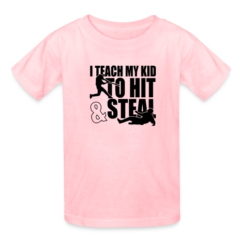 I Teach My Kid to Hit and Steal Baseball - Kids' T-Shirt
