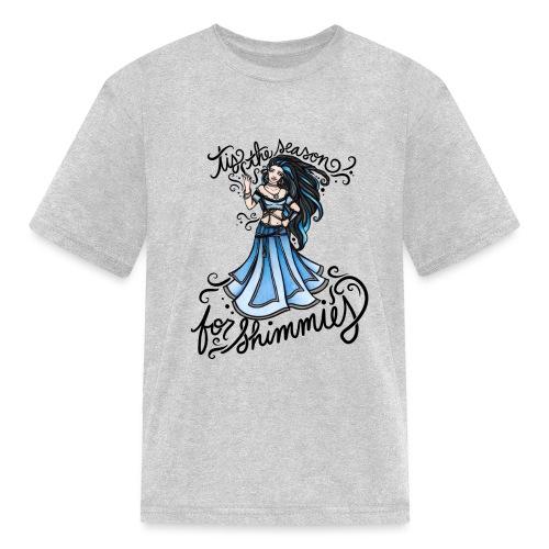 Tis the season for shimmies - Kids' T-Shirt