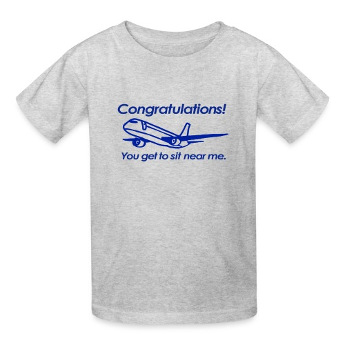 Congratulations! You get to sit near me. - Kids' T-Shirt
