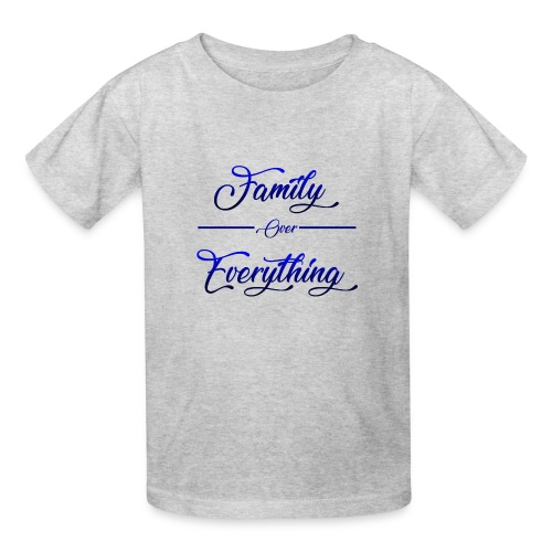 Family Over Everything Blue - Kids' T-Shirt