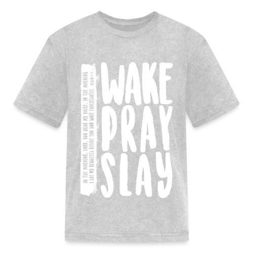 Wake Pray Slay Scripture Tee - Kids' T-Shirt