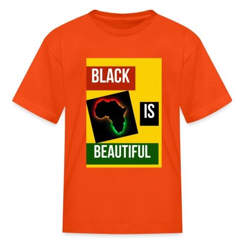 Black Is Beautiful - Kids' T-Shirt