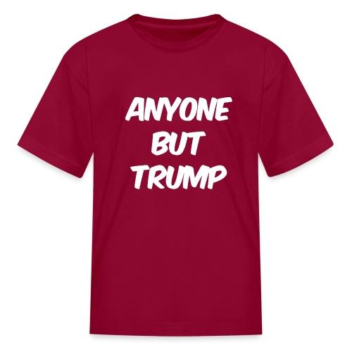 Anyone Besides Trump - Kids' T-Shirt