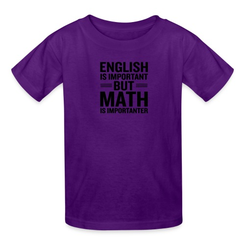 English Is Important But Math Is Importanter merch - Kids' T-Shirt