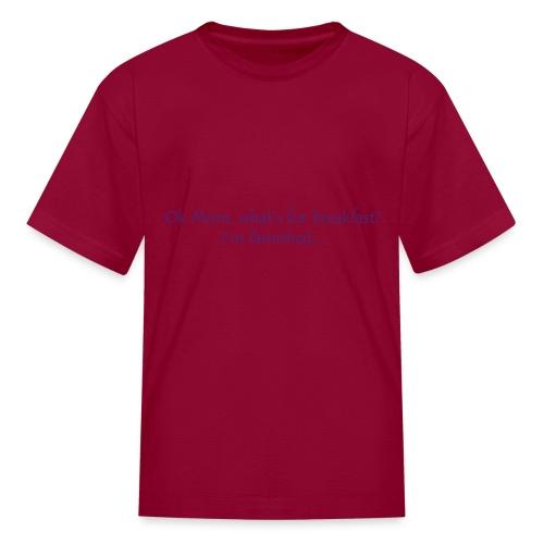 Ok Mom... - Kids' T-Shirt