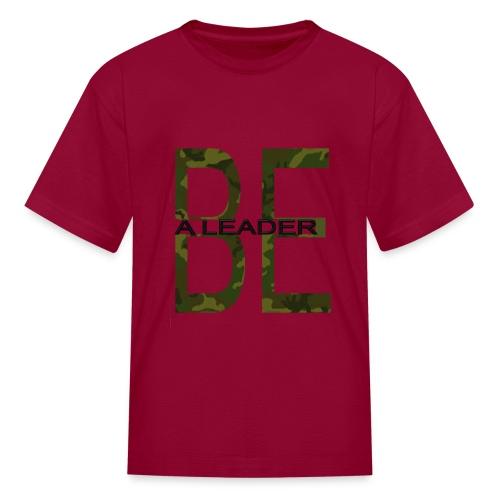 BE A LEADER CAMO - Kids' T-Shirt