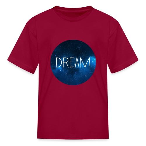 Dream - Kids' T-Shirt