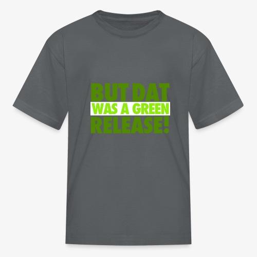 butdatwas png - Kids' T-Shirt
