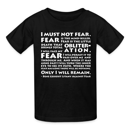 Litany Against Fear - Kids' T-Shirt