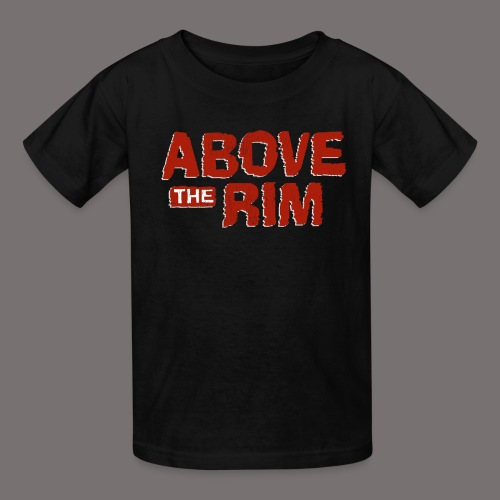 Above the Rim - Kids' T-Shirt