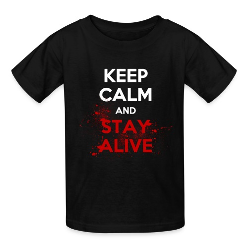 Stay Alive - Kids' T-Shirt