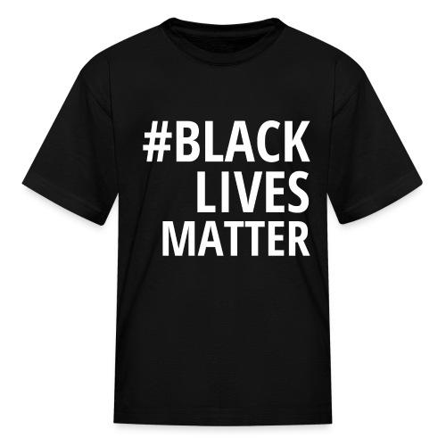 #BLACKLIVESMATTER - Kids' T-Shirt