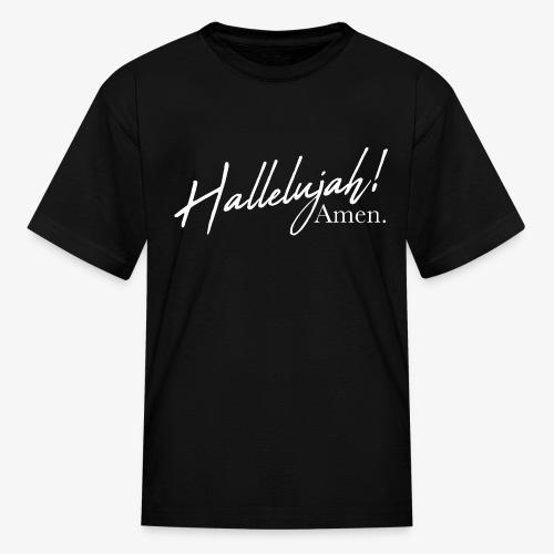Hallelujah Amen - Kids' T-Shirt