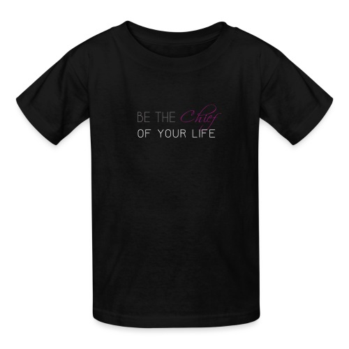 Be_the_Chief_of_your_life_-_White_Version - Kids' T-Shirt