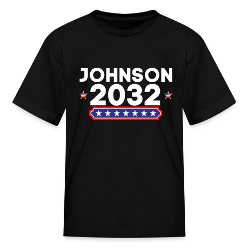 Johnson 2032 POTUS - Kids' T-Shirt