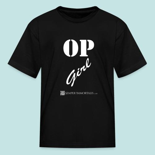 OP Girl (white) - Kids' T-Shirt