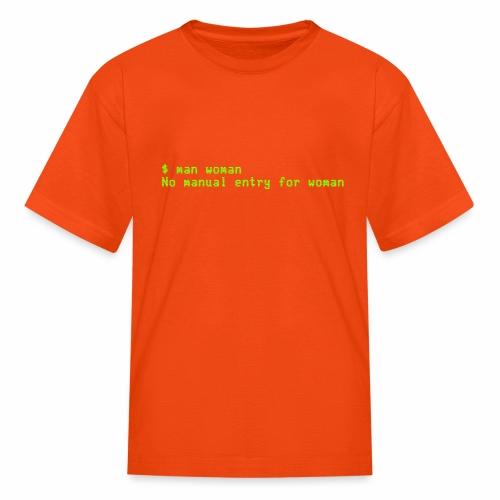 man woman. No manual entry for woman - Kids' T-Shirt