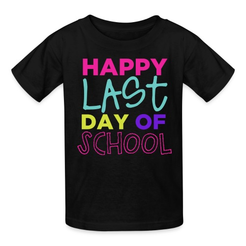 Happy Last Day of School Fun Teacher T-Shirts - Kids' T-Shirt