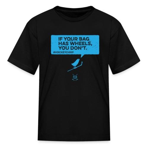 Bag has Wheels 2 - Kids' T-Shirt