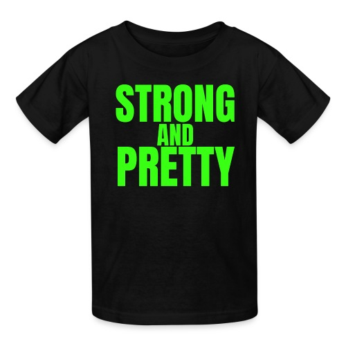 STRONG AND PRETTY (in neon green letters) - Kids' T-Shirt