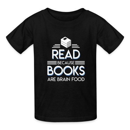Reading Book Because Book Are Brain Food - Kids' T-Shirt