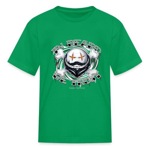 in beard we trust - Kids' T-Shirt