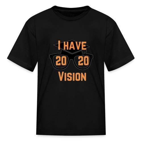 Class of 2020 Vision - Kids' T-Shirt