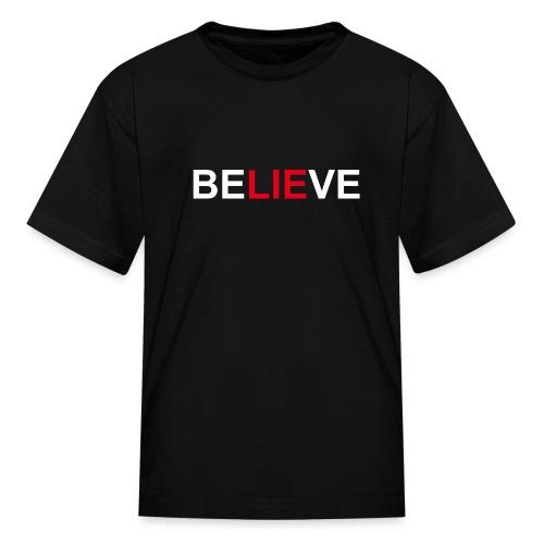 Believe - Kids' T-Shirt