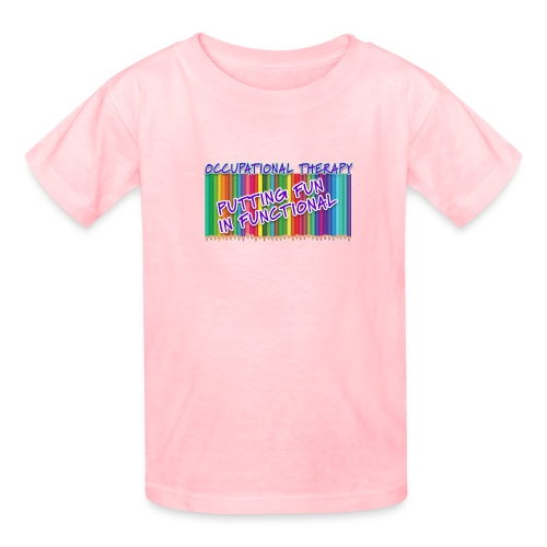 Occupational Therapy Putting the fun in functional - Kids' T-Shirt