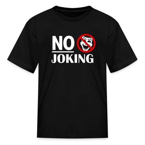 No Joking Public warning Grumpy Parody Miserable - Kids' T-Shirt