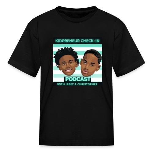 Kidpreneur Check-In Podcast - Kids' T-Shirt