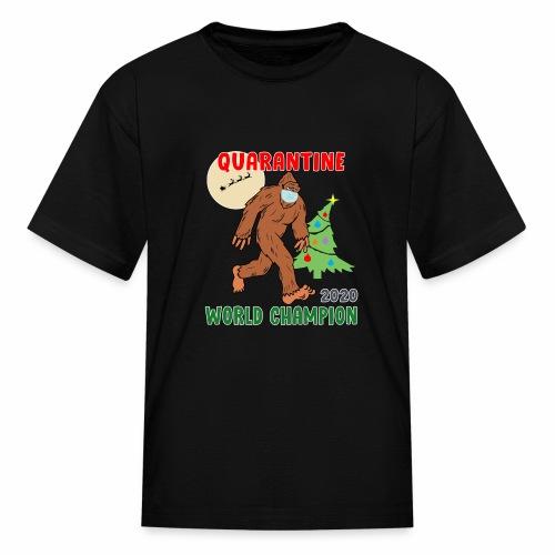 Quarantine World Champion Sasquatch Mask Christmas - Kids' T-Shirt