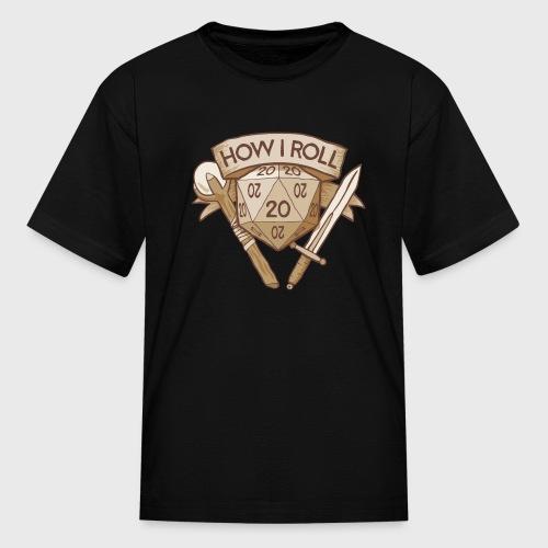 How I Roll D&D Tshirt - Kids' T-Shirt