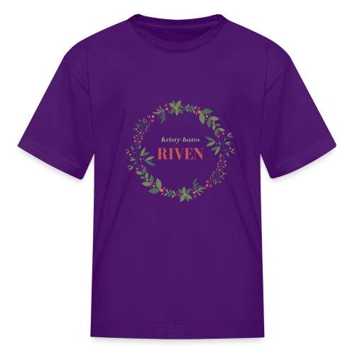 Kristy hates Riven - Kids' T-Shirt