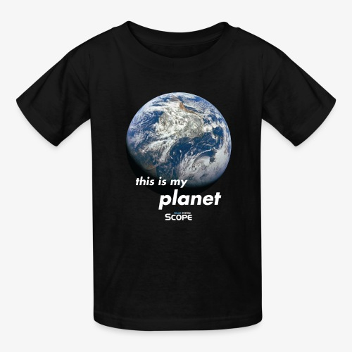 Solar System Scope : This is my Planet - Kids' T-Shirt