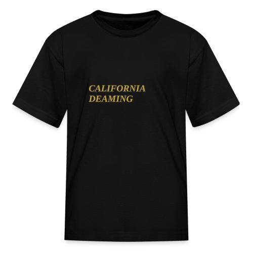 CALIFORNIA DREAMING - Kids' T-Shirt