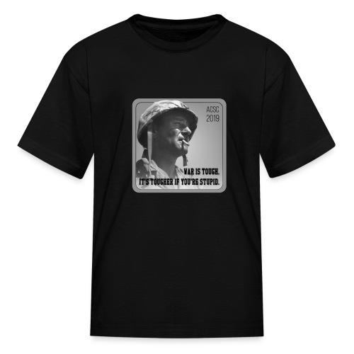 War Is Tough - Kids' T-Shirt